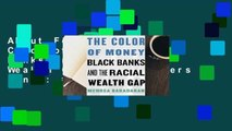 About For Books  The Color of Money: Black Banks and the Racial Wealth Gap  Best Sellers Rank : #5