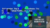 Full version  The Socialist Manifesto: The Case for Radical Politics in an Era of Extreme