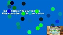 Indescribable: 100 Devotions for Kids About God and Science  Review