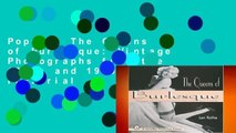 Popular The Queens of Burlesque: Vintage Photographs from the 1940s and 1950s (Schiffer Pictorial