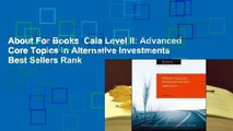 About For Books  Caia Level II: Advanced Core Topics in Alternative Investments  Best Sellers Rank