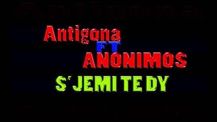 Anti Ft Anonimos - S'jemi Te Dy (2013)