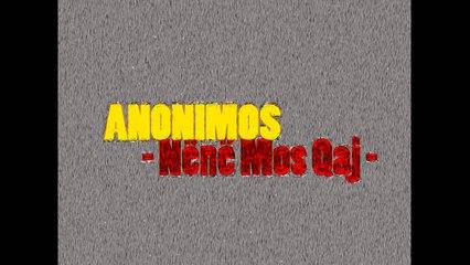 Anonimos - Nënë Mos Qaj (2014)