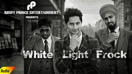 White Light Frock | Latest Song 2016 | Brad | Rimpy Prince
