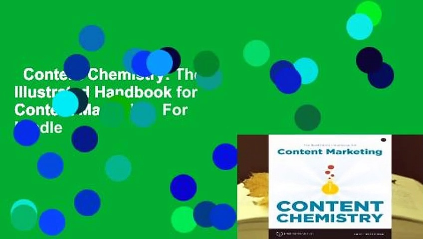 Content Chemistry: The Illustrated Handbook for Content Marketing  For Kindle