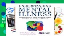 Understanding Mental Illness: A Comprehensive Guide to Mental Health Disorders for Family and