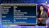 Advantages and Disadvantages Venture Capital | Ms. Sheetal Badesra | BBA | TIAS | TECNIA TV