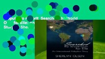 Popular to Favorit  Searched the World Over for Elie: An International Adoption Story by Sherilyn