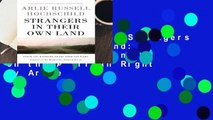 About For Books  Strangers in Their Own Land: Anger and Mourning on the American Right by Arlie