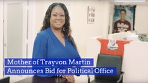 Trayvon Martin's Mother Is Getting Into Politics