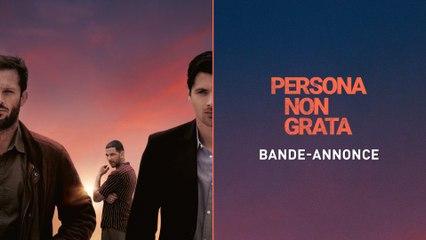 Persona non grata - de Roschdy Zem avec Nicolas Duvauchelle et Raphaël Personnaz - Bande-annonce