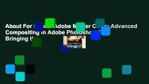 About For Books  Adobe Master Class: Advanced Compositing in Adobe Photoshop CC: Bringing the
