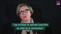 """""""Les artistes ne peuvent pas être du côté de la domination"""" par Danièle Sallenave"""