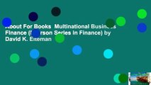 About For Books  Multinational Business Finance (Pearson Series in Finance) by David K. Eiteman