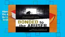 About For Books  Bonded to the Abuser: How Victims Make Sense of Childhood Abuse  Best Sellers