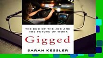 Trial New Releases  Gigged: The End of the Job and the Future of Work by Sarah Kessler