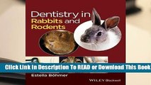 [Read] Dentistry in Rabbits and Rodents  For Kindle