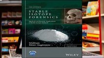 Full E-book Stable Isotope Forensics  Methods and Forensic Applications of Stable Isotope
