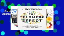 R.E.A.D The Telomere Effect: A Revolutionary Approach to Living Younger, Healthier, Longer