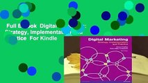 Full E-book  Digital Marketing: Strategy, Implementation and Practice  For Kindle