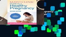 Mayo Clinic Guide to a Healthy Pregnancy: 2nd Edition: Fully Revised and Updated  Best Sellers