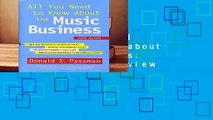 Full version  All You Need to Know about the Music Business: Ninth Edition  Review