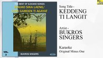 Bukros Singers - Keddeng Ti Langit (Original Minus One)