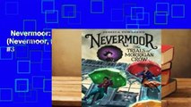 Nevermoor: The Trials of Morrigan Crow (Nevermoor, #1)  Best Sellers Rank : #3