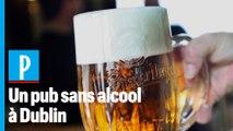 Le premier pub sans alcool ouvre ses portes en Irlande
