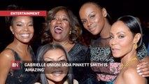 Gabrielle Union Raises Her Friends Up