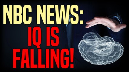 HEY IRELAND! NBC News: IQ rates are dropping in many developed countries