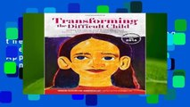 Full version  Transforming the Difficult Child: The Nurtured Heart Approach  Best Sellers Rank :