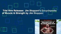 Trial New Releases  Jim Stoppani's Encyclopedia of Muscle & Strength by Jim Stoppani