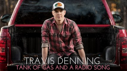 Travis Denning - Tank Of Gas And A Radio Song