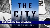 Popular to Favorit  The City: Global Finance and the City of London by Tony Norfield