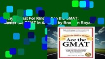 Any Format For Kindle  Ace the GMAT: Master the GMAT in 40 Days by Brandon Royal