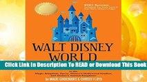 [Read] Walt Disney World Secrets: to the Magic Kingdom, Epcot, Disney s Hollywood Studios, and