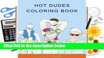 Trial New Releases  Hot Dudes Coloring Book by D.C. Taylor