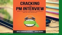 Popular Cracking the PM Interview: How to Land a Product Manager Job in Technology - Gayle