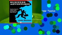 [MOST WISHED]  Business Adventures: Twelve Classic Tales from the World of Wall Street