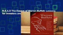 R.E.A.D The Essays of Warren Buffett: Lessons for Investors and Managers D.O.W.N.L.O.A.D