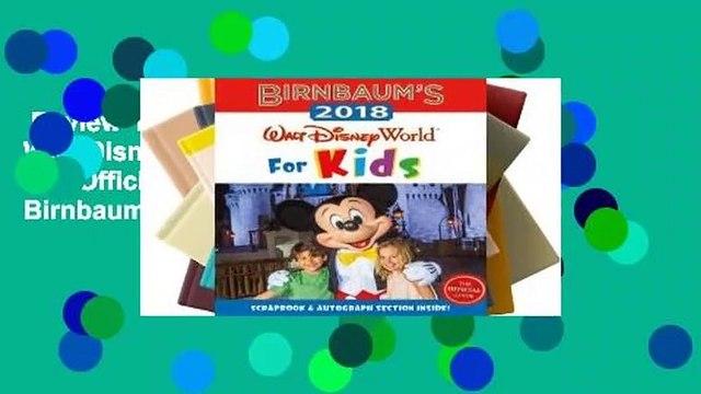 Review  Birnbaum's 2018 Walt Disney World For Kids: The Official Guide - Birnbaum Guides