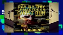R.E.A.D Day by Day Armageddon: Ghost Run (Day by Day Armageddon #4) D.O.W.N.L.O.A.D