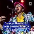 Happy Birthday, Lauryn Hill! (Sunday, May 26th)