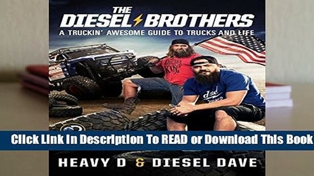 Full version  The Diesel Brothers: A Truckin  Awesome Guide to Trucks and Life  Best Sellers Rank