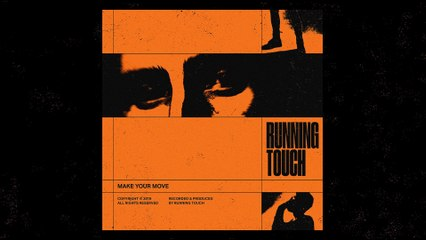 Running Touch - Make Your Move