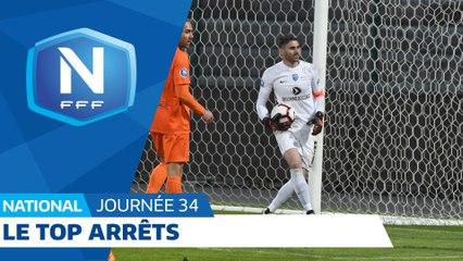 Le Top Arrêts (J34) I National FFF 2018-2019