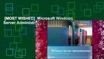 [MOST WISHED]  Microsoft Windows Server Administration Essentials
