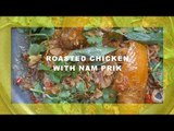 Asia News Network: Roasted Chicken with  Nam Prik Sauce