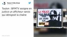 BFMTV assigne en justice un afficheur varois qui dénigrait la chaîne